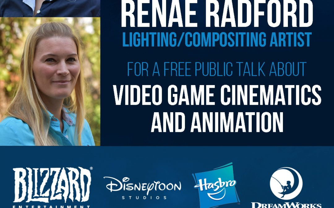 Video Game Cinematics and Animation with Joanna Griebel and Renae Radford